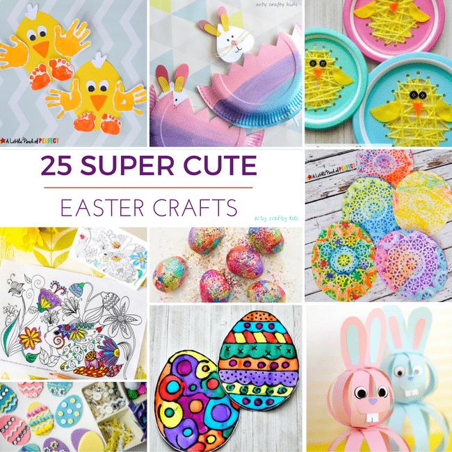 25 Super Cute Easter Crafts Arty Crafty Kids