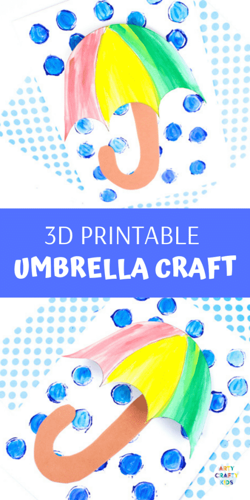 Arty Crafty Kids | April Showers 3D Printable Umbrella Craft  | Spring Craft idea for kids with printable umbrella template @artycraftykids