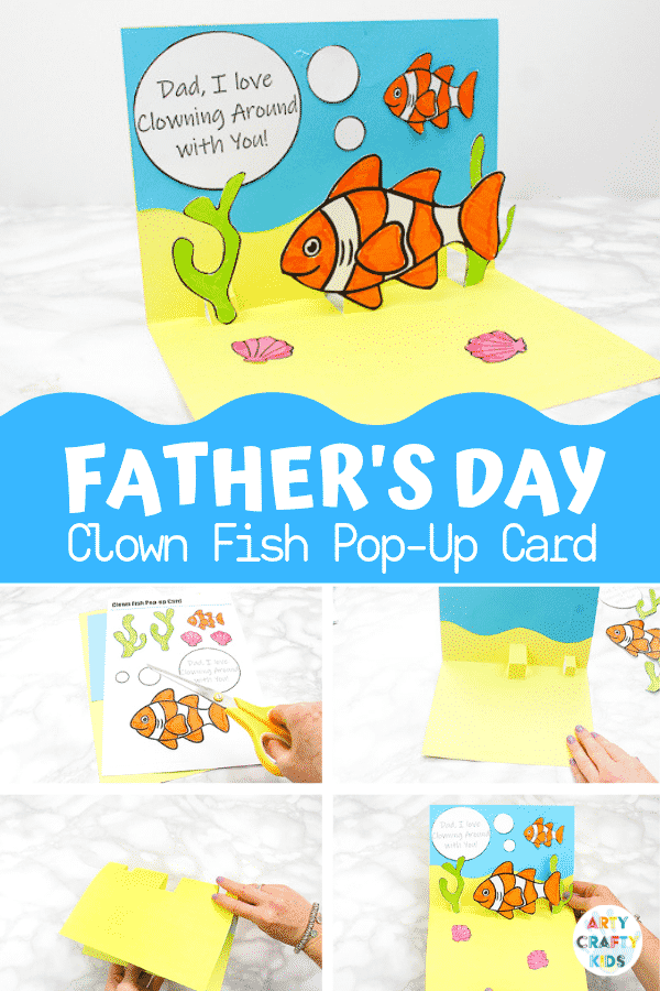 How to make a Clown Fish Fathers Day Pop Up Card - An adorable father's day craft that kids will love making. Download the pop up card template to get started! #artycraftykids #fathersday #kidscrafts